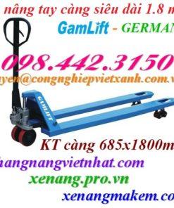 Xe nâng tay càng siêu dài 1.8 mét